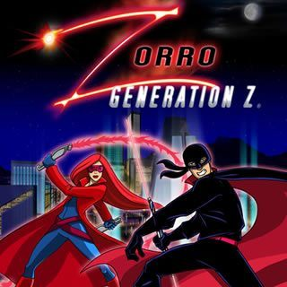 Capitulos de: Zorro: Generaci�n Z
