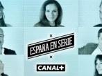 España en Serie se estrena en Canal Plus