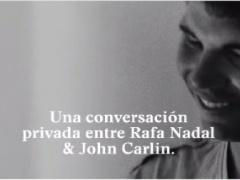 Desciframos el último anuncio de Rafa Nadal con John Carlin