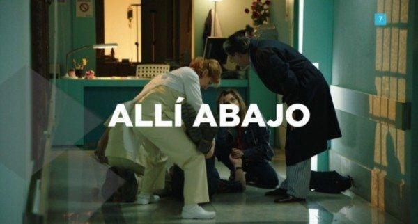 estreno-alli-abajo